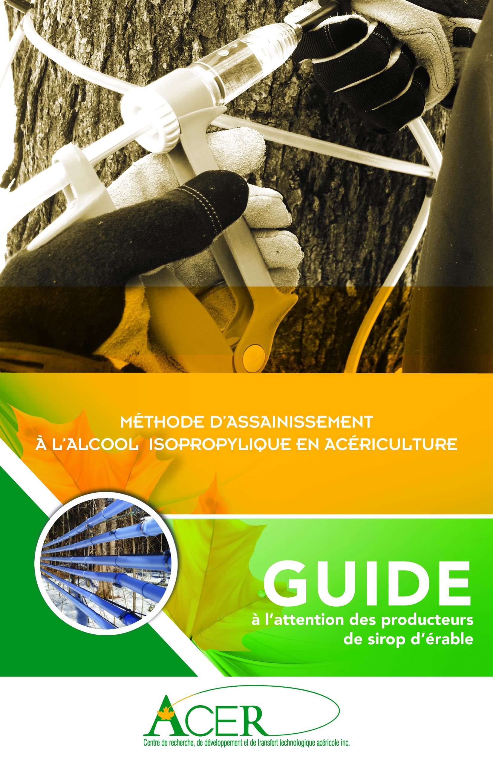 Guide d'assainissement à l'alcool isopropylique en acériculture