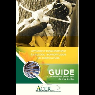 Guide - Méthode d'assainissement à l'alcool isopropylique (AIP) en acériculture